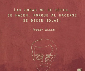 frase, woody allen, and se hacen image