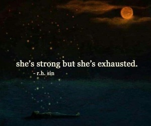 quote, strong, and exhausted image