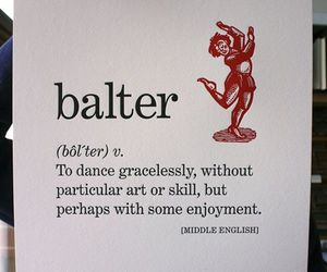 quotes, balter, and dance image