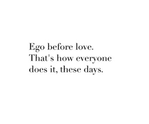 bitches, care, and ego image