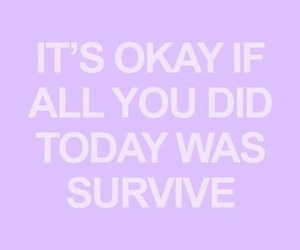 quotes, purple, and survive image