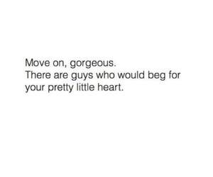 quotes, gorgeous, and move on image