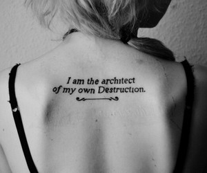 tattoo, quotes, and destruction image