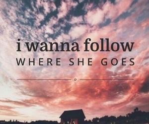 follow, goes, and Lyrics image