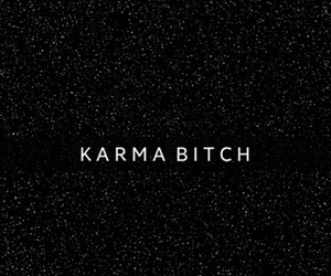 bitch, black, and karma image