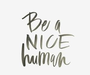 quotes, nice, and human image