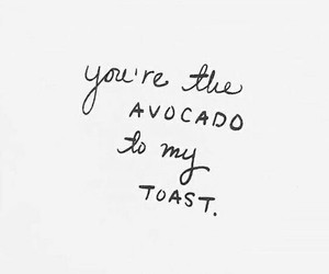 quotes, words, and avocado image