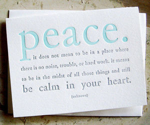 peace, quote, and heart image