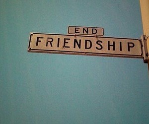 friendships, fake friends, and regretting image