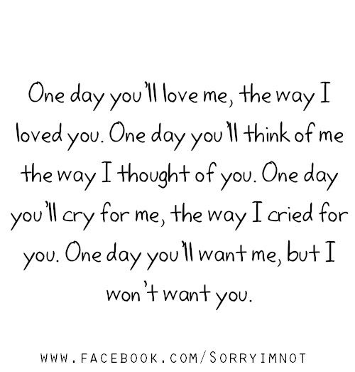 Oh how you will miss me when I\'m gone ... on We Heart It