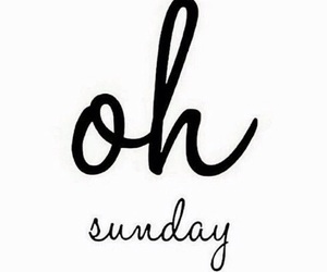Sunday, quotes, and weekend image