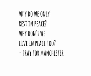 manchester, peace, and quotes image