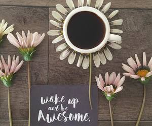 awesome, coffee, and flowers image