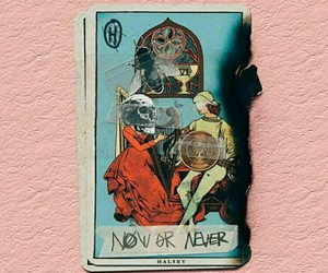 halsey, now or never, and hopeless fountain kingdom image
