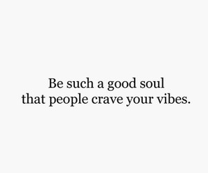 life, vibes, and good quotes image