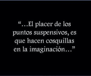 imaginación, cosquillas, and frases image