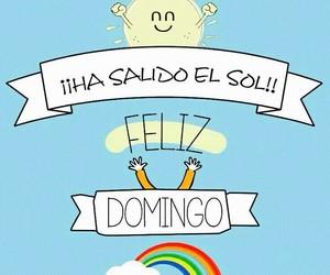 domingo, sol, and feliz image