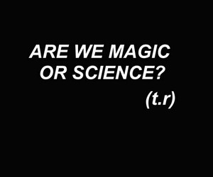 magic, science, and quotes image