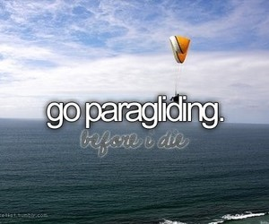 paragliding, before i die, and bucket list image