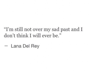 lana del rey, quote, and past image
