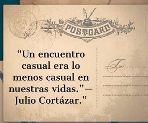 frases, julio cortazar, and text image