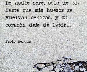pablo neruda and frases image