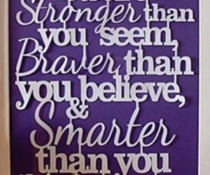 braver, believe, and Stronger image