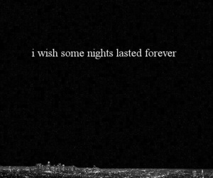 night, quotes, and forever image
