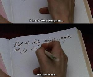 pain, quotes, and monday image