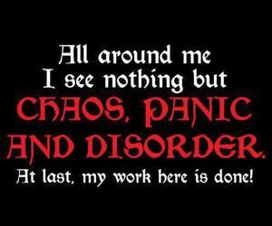 chaos, panic, and disorder image
