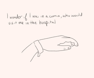 coma, hospital, and quote image