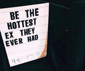 ex, quotes, and Hot image