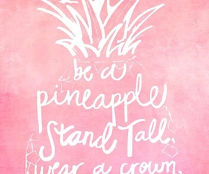 pineapple, pink, and quotes image