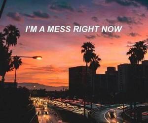 quotes, Lyrics, and mess image