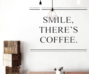 coffee, quotes, and smile image