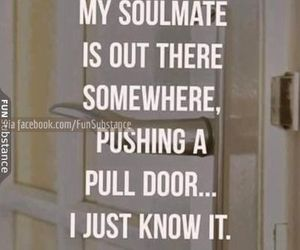 funny, humor, and soulmate image