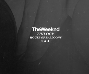 trilogy, xo, and house of balloons image