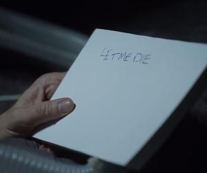 die, prison break, and words image