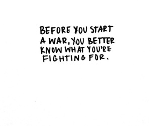 quotes, war, and fight image