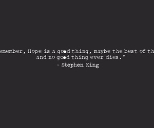 hope, quote, and Stephen King image