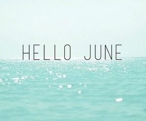 hello june, june, and hello months image