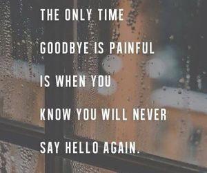 goodbye, quotes, and sad image