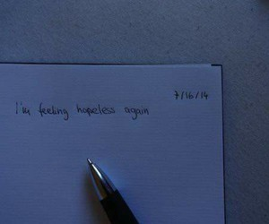 sad, hopeless, and quotes image