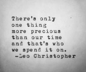 quotes, time, and leo christopher image