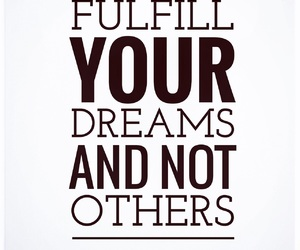dreams, quote, and you image