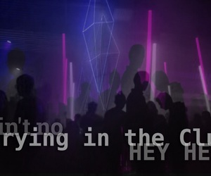 club, crying, and Lyrics image