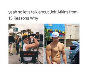 13 reasons why and jeff atkins image