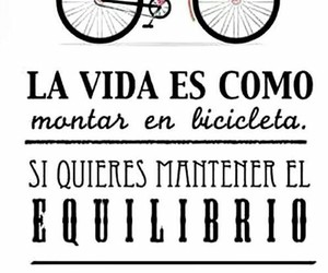 equilibrio, frases, and bicicleta image