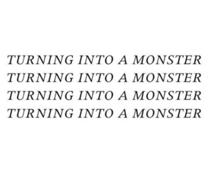 monster, quotes, and aesthetic image