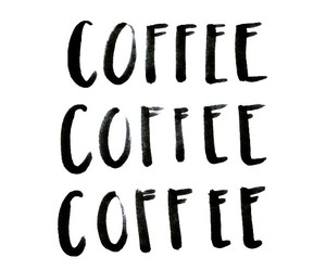 coffee, quotes, and black image